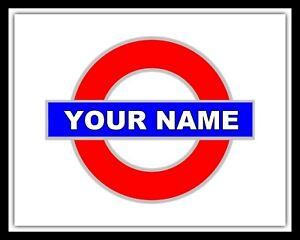 LONDON UNDERGROUND TUBE TRAIN RAILWAY STATION PERSONALISED METAL WALL DOOR SIGN