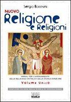 nuovo religione e religioni, volume unico, Bocchini Sergio, EDB DHEONIANE scuola