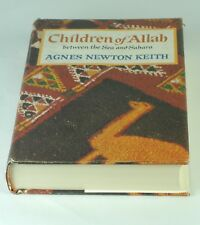 Book: Children of Allah by Agnes Newton Keith Signed Copy  Second Printing 1966