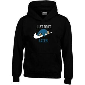 Just Do It Later Hoodie Parody Funny Joke Lazy Novelty Slug Gift Sweatshirt Top