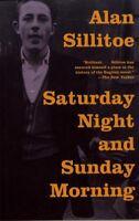 Saturday Night and Sunday Morning (Vintage International) by Sillitoe, Alan