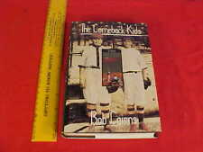 Signed Book entitled THE COMEBACK KIDS by Bob Cairns