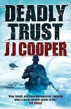 Deadly Trust by J.J. Cooper (Paperback, 2010)