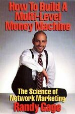 How to Build a Multi-Level Money Machine The Science of Network Marketing NICE