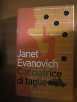 JANET EVANOVICH- CACCIATRICE DI TAGLIE  - ED: RIZZOLI - 1A ED: 2001 - A16