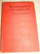 Yesterday's Harvest by Margaret Pedler - 1926