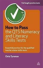 How to pass the QTS numeracy and literacy skills tests: essential practice for