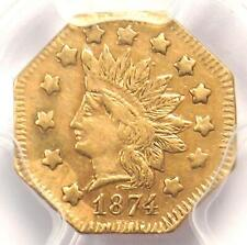 1874 Indian California Gold Dollar Coin G$1 BG-1124 - Certified PCGS AU Details!