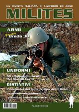 MILITES n.16 rivista militaria magazine Breda 30 Gebirgsjäger Edelweiss G.I.L.