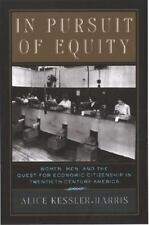 In Pursuit of Equity : Women, Men, and the Quest for Economic Citizenship in...