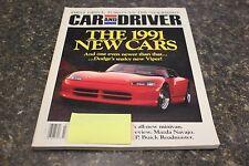 CAR AND DRIVER THE 1991 NEW CARS OCTOBER 1990 VOL.36 #4 9248-1 [LOC.ELK] #470