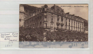 POSTCARD, THE MONT-DORE HOTEL FRANCE 6R27