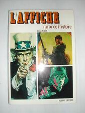 * LIVRE - L'AFFICHE MIROIR DE L'HISTOIRE DE MAX GALLO 1974