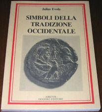 SIMBOLI DELLA TRADIZIONE OCCIDENTALE - Julius Evola - Arktos (1988)