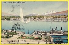 cpa SUISSE GENÈVE RADE et MONT BLANC en 1911 Montagne Léman BATEAUX Vapeur CYGNE