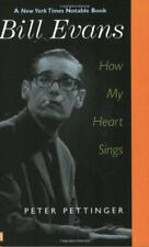 Bill Evans: How My Heart Sings (Yale Nota Bene) by Peter Pettinger, NEW Book, FR