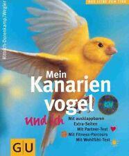 Mein Kanarienvogel und ich - Rittrich-Dorenkamp - WIE NEU - GU Tierratgeber