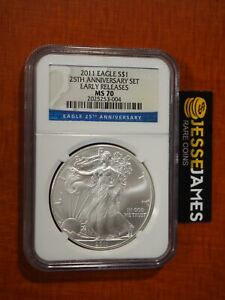 2011 SILVER EAGLE NGC MS70 EARLY RELEASES FROM 25TH ANNIVERSARY SET
