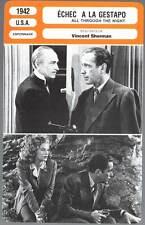 ECHEC A LA GESTAPO - Bogart,Veidt (Fiche Cinéma) 1942 - All Through The Night