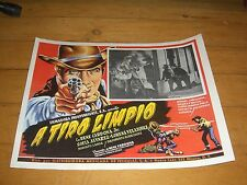 "A TIRO LIMPIO-ORIG MEXICAN MOVIE LOBBY CARD 11"" X 14""-RENE CARDONA"