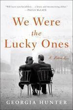 We Were the Lucky Ones by Georgia Hunter (2017, Hardcover)