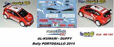 DECAL  1/43 -  FORD  FIESTA RRC  -  AL-KUWARI - Rally Portogallo  2014