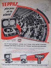 PUBLICITÉ DE PRESSE 1956 TEPPAZ ELECTROPHONE 336 SPATIO-DYNAMIC - ADVERTISING