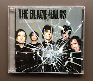 THE BLACK HALOS - Alive Without Control CD EX+ Condition 2005 12 Tracks