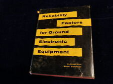 Reliability Factors for Ground Electronic Equipment 1956 McGraw Hill HB Book A61