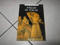 Freud in Italia La psicoanalisi è nata in Italia Xenia Haddad Libro Psicologia