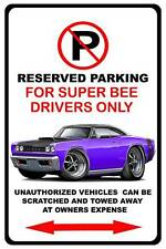 1968 Dodge Coronet Super Bee Muscle Car No Parking Sign NEW