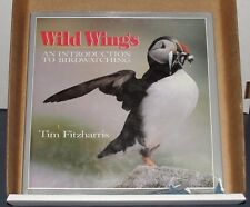 WILD WINGS An Introduction to Birdwatching 1992 Tim Fitzharris HCDJ 1st edition