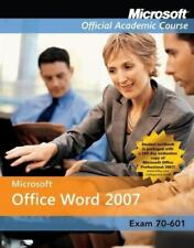 Microsoft Office Word 2007 Exm 77-601 Comp Copy (Microsoft Official-ExLibrary
