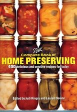 Ball Complete Book of Home Preserving: 400 Delicious and Creative Recipes P.D.F