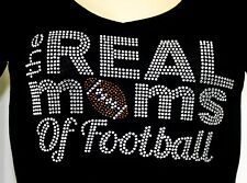 The REAL MOMS OF FOOTBALL MOM  rhinestone Iron on Transfer Hot Fix NO SHIRT