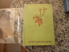 The Book of Woodcraft by Ernest Thompson Seton. 1st edition in origl green cloth