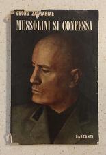 Georg Zachariae MUSSOLINI SI CONFESSA - con una dedica autografa dell'autore