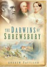 The Darwins of Shrewsbury by Andrew Pattison (Paperback, 2009)