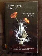 Vintage Contemporaries: Games to Play after Dark by Sarah Gardner Borden (2011,…