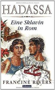 Hadassa, eine Sklavin in Rom von Rivers, Francine | Buch | Zustand gut