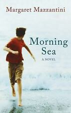 Morning Sea by Margaret Mazzantini NOVEL PAPERBACK ADVANCE READER NEW