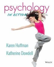 Psychology in Action by Karen Huffman and Katherine Dowdell (2014, Ringbound)