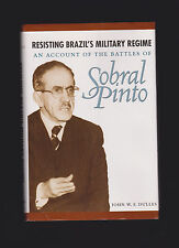 SIGNED by John W. F. Dulles - Resisting Brazil's Military Regime - Sobral Pinto