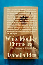 White Monkey Chronicles - Isabella Ides - Hardbound Collector's Edition