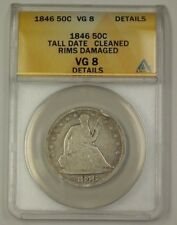 1846 US Seated Liberty Silver Half Dollar Coin Tall Date ANACS VG-8 Details Clnd