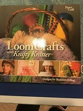 LoomCrafts : With Knifty Knitter (2007, Paperback)