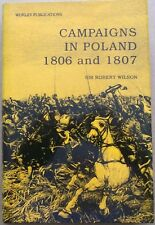 Campaigns in Poland, 1806-1807 by Sir Robert Wilson (Hardback, 2000)