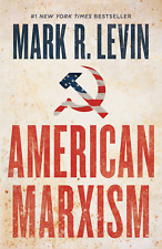 New listing American Marxism Hardcover – July 13, 2021 by Mark R. Levin