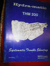 UP TO 1977 CHEVY GM HYDRA MATIC THM 200 TRANSMISSION TROUBLE SHOOTING MANUAL