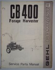 Gehl CB 400 Forage Harvester Parts Manual Catalog Book 6/75 Original